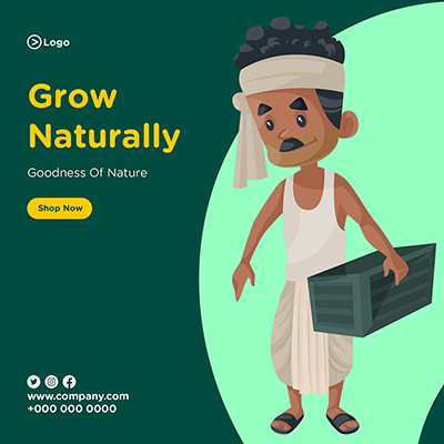 Grow naturally with goodness of nature banner template